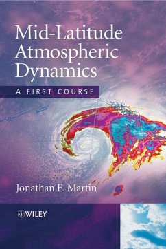 Mid-Latitude Atmospheric Dynamics (eBook, PDF) - Martin, Jonathan E.
