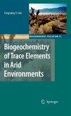 Biogeochemistry of Trace Elements in Arid Environments (eBook, PDF)