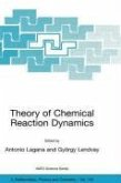 Theory of Chemical Reaction Dynamics (eBook, PDF)