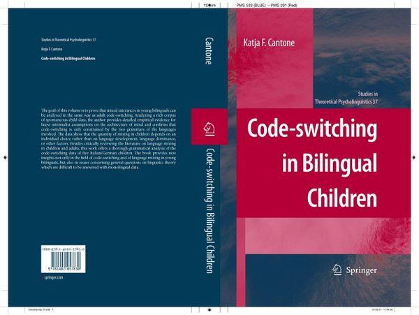 Code-Switching in Bilingual Children (eBook, PDF) - Cantone, Katja F.