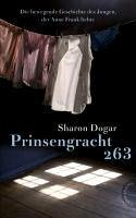 Prinsengracht 263 (eBook, ePUB) - Dogar, Sharon