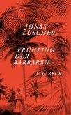 Frühling der Barbaren (eBook, ePUB)