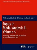 Topics in Modal Analysis II, Volume 6 (eBook, PDF)