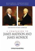 A Companion to James Madison and James Monroe (eBook, ePUB)