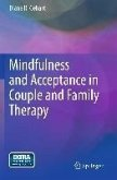 Mindfulness and Acceptance in Couple and Family Therapy (eBook, PDF)