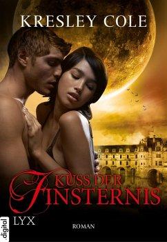 Kuss der Finsternis / The Immortals After Dark Bd.2 (eBook, ePUB) - Cole, Kresley