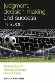 Judgment, Decision-making and Success in Sport (eBook, PDF)