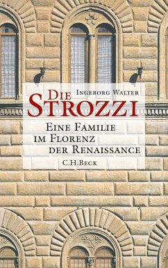 Die Strozzi (eBook, ePUB) - Walter, Ingeborg