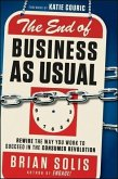 The End of Business As Usual (eBook, PDF)