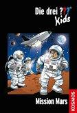 Mission Mars / Die drei Fragezeichen-Kids Bd.36 (eBook, ePUB)
