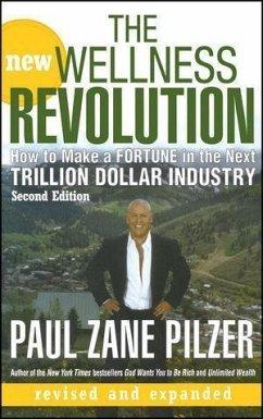 The New Wellness Revolution (eBook, ePUB) - Pilzer, Paul Zane