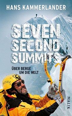 Seven Second Summits (eBook, ePUB) - Kammerlander, Hans; Lücker, Walther