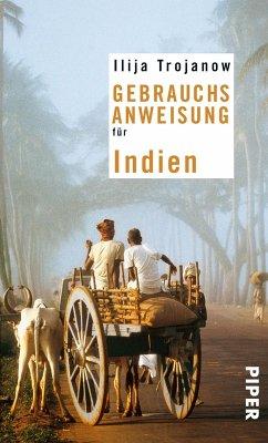 Gebrauchsanweisung für Indien (eBook, ePUB) - Trojanow, Ilija