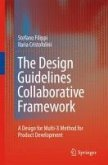 The Design Guidelines Collaborative Framework (eBook, PDF)