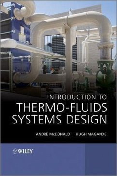 Introduction to Thermo-Fluids Systems Design (eBook, PDF) - Mcdonald, André Garcia; Magande, Hugh