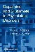 Dopamine and Glutamate in Psychiatric Disorders (eBook, PDF)