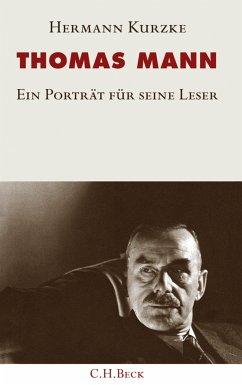Thomas Mann (eBook, ePUB) - Kurzke, Hermann