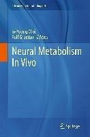 Neural Metabolism In Vivo (eBook, PDF)
