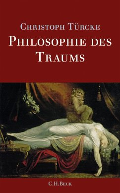 Philosophie des Traums (eBook, ePUB) - Türcke, Christoph
