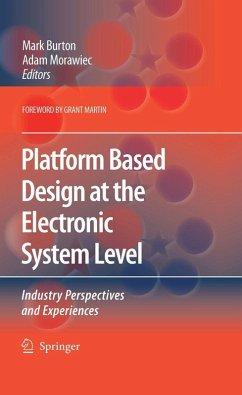 Platform Based Design at the Electronic System Level (eBook, PDF)