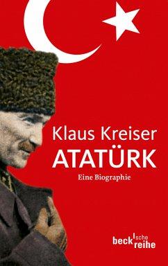 Atatürk (eBook, ePUB) - Kreiser, Klaus