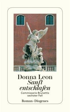 Sanft entschlafen / Commissario Brunetti Bd.6 (eBook, ePUB) - Leon, Donna