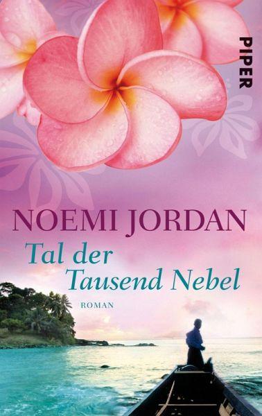 Noemi Jordan–Tal der tausend Nebel