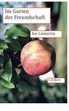 Im Garten der Freundschaft (eBook, ePUB) - Camartin, Iso