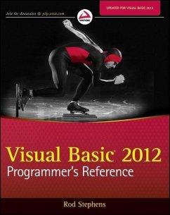 Visual Basic 2012 Programmer's Reference (eBook, PDF) - Stephens, Rod