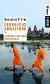 Gebrauchsanweisung für Vietnam, Laos und Kambotscha (eBook, ePUB)