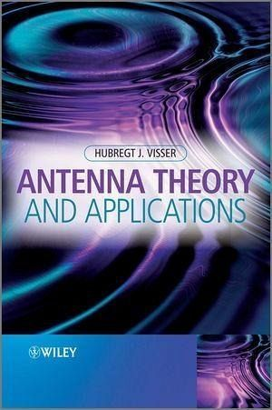 Antenna Theory and Applications (eBook, PDF)