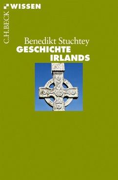 Geschichte Irlands (eBook, ePUB) - Stuchtey, Benedikt