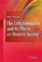 The Enlightenment and Its Effects on Modern Society (eBook, PDF) - Zafirovski, Milan