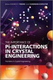 The Importance of Pi-Interactions in Crystal Engineering (eBook, ePUB)