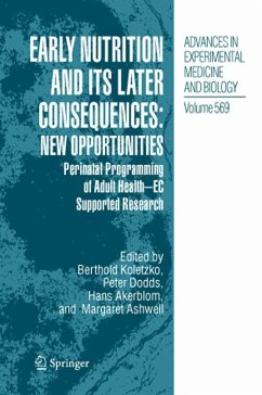 Early Nutrition and its Later Consequences: New Opportunities (eBook, PDF)