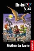 Rückkehr der Saurier / Die drei Fragezeichen-Kids Bd.31 (eBook, ePUB)