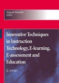 Innovative Techniques in Instruction Technology, E-learning, E-assessment, and Education (eBook, PDF)