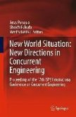 New World Situation: New Directions in Concurrent Engineering (eBook, PDF)