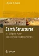Earth Structures (eBook, PDF) - Vanicek, Ivan; Vanicek, Martin