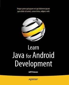 Learn Java for Android Development (eBook, PDF) - Friesen, Jeff