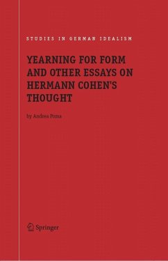 YEARNING FOR FORM AND OTHER ESSAYS ON HERMANN COHEN'S THOUGHT (eBook, PDF) - POMA, ANDREA