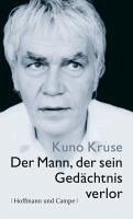 Der Mann, der sein Gedächtnis verlor (eBook, ePUB) - Kruse, Kuno