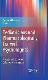 Pediatricians and Pharmacologically Trained Psychologists (eBook, PDF)