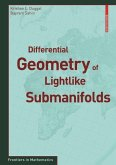 Differential Geometry of Lightlike Submanifolds (eBook, PDF)