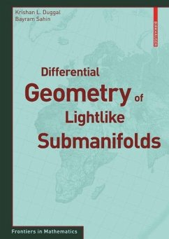 Differential Geometry of Lightlike Submanifolds (eBook, PDF) - Duggal, Krishan; Sahin, Bayram