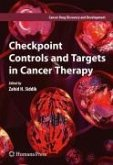 Checkpoint Controls and Targets in Cancer Therapy (eBook, PDF)