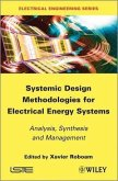 Systemic Design Methodologies for Electrical Energy Systems (eBook, PDF)