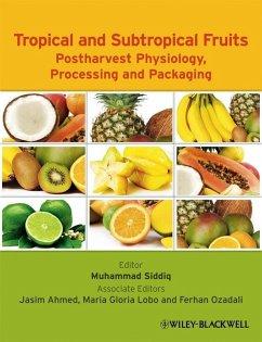 Tropical and Subtropical Fruits (eBook, ePUB)