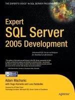 Expert SQL Server 2005 Development (eBook, PDF) - Machanic, Adam; Rubbelke, Lara; Kornelis, Hugo