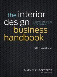 The Interior Design Business Handbook (eBook, ePUB) - Knackstedt, Mary V.